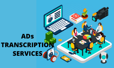 Ads Transcription Services